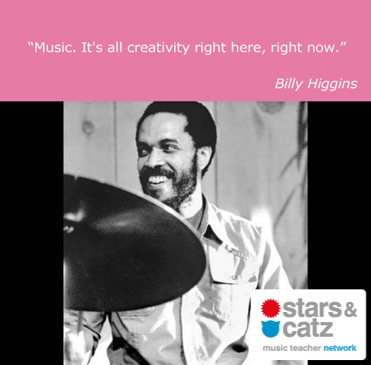 Billy Higgins Music Quote