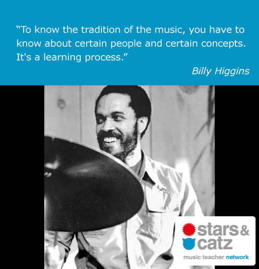 Billy Higgins Music Quote 2