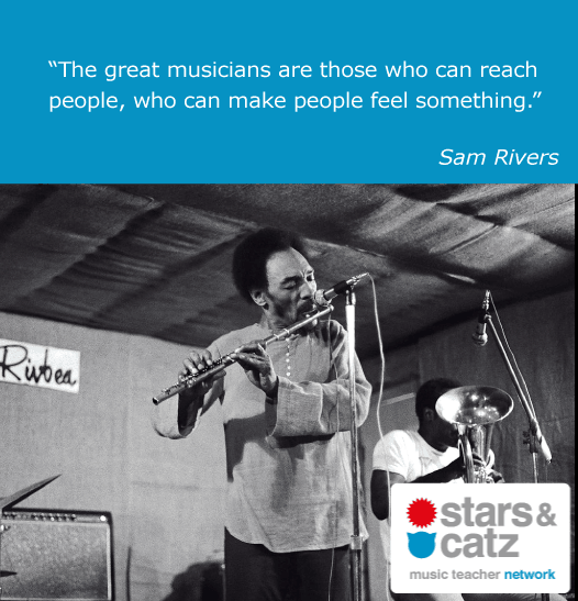 Sam Rivers Music Quote